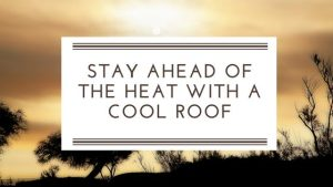 Stay a Step Ahead of the Heat with a Cool Roof