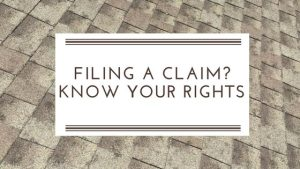 Filing a Claim with Your Insurance Company? Know Your Rights