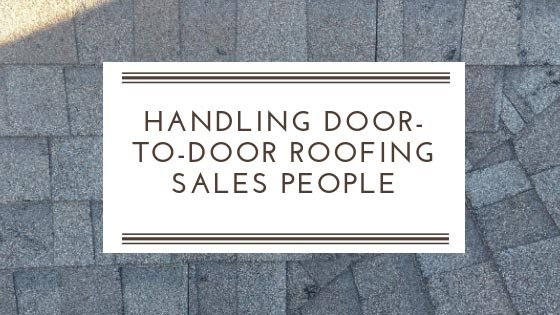 Handling Door-to-Door Roofing Salespeople